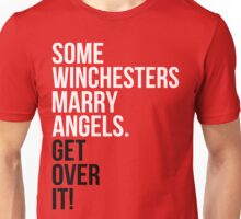 Some Winchesters Marry Angels.  Unisex T-Shirt