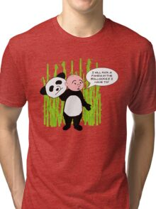 I will kick a Panda in the Bollocks - Karl Pilkington T Shirt Tri-blend T-Shirt