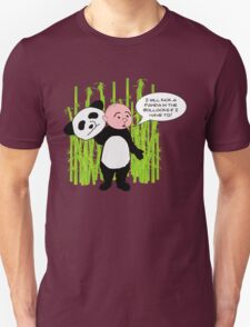 I will kick a Panda in the Bollocks - Karl Pilkington T Shirt Unisex T-Shirt