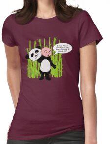 I will kick a Panda in the Bollocks - Karl Pilkington T Shirt Womens Fitted T-Shirt