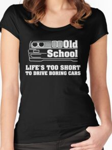E30 Life's too short to drive boring cars - White Women's Fitted Scoop T-Shirt