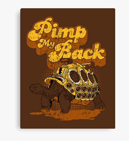 Pimp My Back Canvas Print
