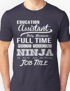 Education Assistant T-Shirt