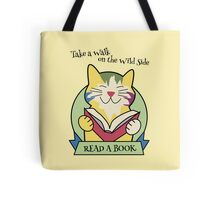 Walk on the Wild Side Reading Cat Tote Bag