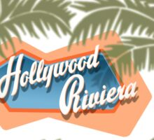 The Hollywood Riviera Sticker