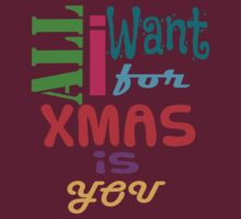 All I want for xmas is you by mayatut