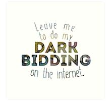 Dark Bidding on the Internet Art Print