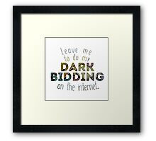 Dark Bidding on the Internet Framed Print