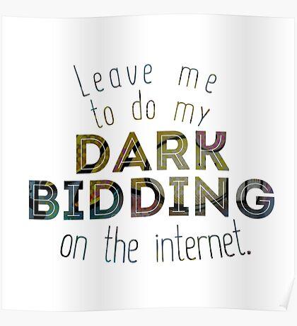 Dark Bidding on the Internet Poster