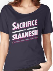 Sacrifice for Slaanesh Women's Relaxed Fit T-Shirt