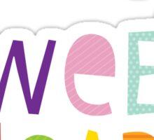 "MODERN POP TYPE bright pattern typography ""my sweet heart"" Sticker"