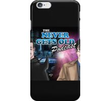 Banner for The Never Gets Old Podcast iPhone Case/Skin