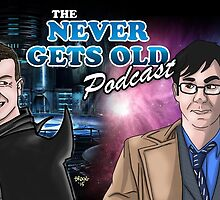 Banner for The Never Gets Old Podcast by MacJackson