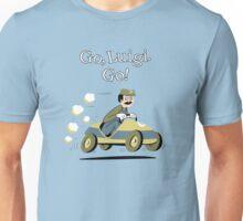 Go, Luigi. Go! Unisex T-Shirt