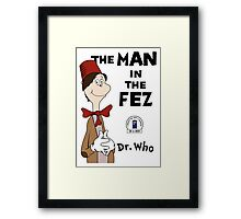 The Man In The Fez Framed Print