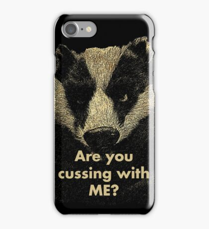 Arguing with a Badger iPhone Case/Skin