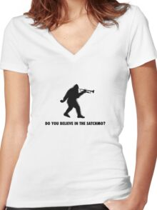 Do you believe in the Satchmo? Women's Fitted V-Neck T-Shirt