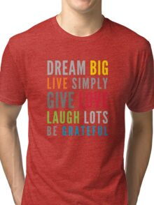LIFE MANTRA positive cool typography bright colors Tri-blend T-Shirt