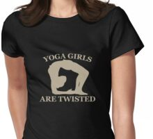 Yoga Girls Are Twisted Womens Fitted T-Shirt