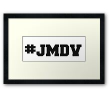 #JMDV Framed Print