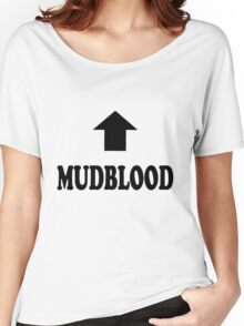 Mudblood Women's Relaxed Fit T-Shirt