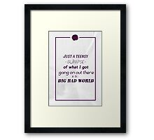 Big, bad world Framed Print