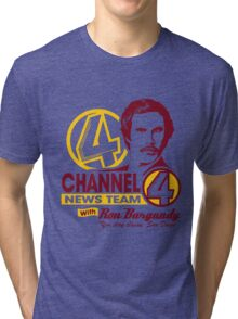 Channel 4 News Team with Ron Burgundy! No Halftone! Tri-blend T-Shirt