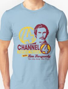 Channel 4 News Team with Ron Burgundy! No Halftone! T-Shirt
