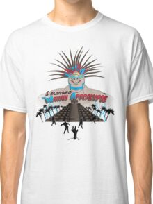 Mayan Apocalypse Classic T-Shirt