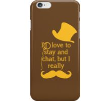 i'd love to stay and chat but i really mustache (brown & yellow)) iPhone Case/Skin