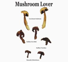 Mushroom Lover (Black letters) by PierPhotography