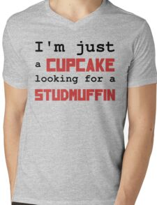 Just a cupcake looking for a studmuffin Mens V-Neck T-Shirt