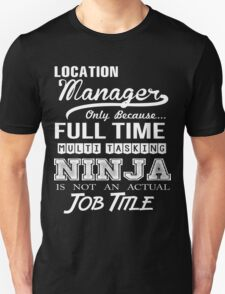 Location Manager T-Shirt