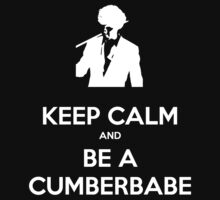 Keep Calm and be a Cumberbabe by GinHans