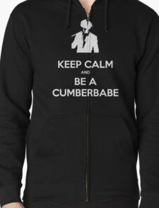 Keep Calm and be a Cumberbabe Zipped Hoodie