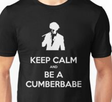 Keep Calm and be a Cumberbabe Unisex T-Shirt