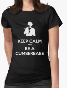 Keep Calm and be a Cumberbabe Womens Fitted T-Shirt