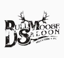 Bull Moose Saloon - NYC by ironsightdesign