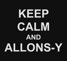 Keep Calm and Allons-y Kids Clothes