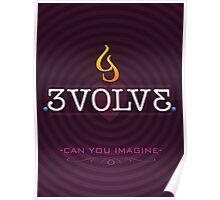 Evolve Imagine Poster