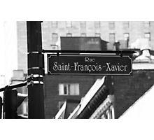 Montreal - Rue Saint Francois Xavier Photographic Print