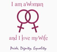 I Love My Wife by Sherrie Schrader