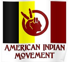 The American Indian Movement - Flag Poster