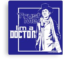 Trust Me, I'm a Doctor (white ver.) Canvas Print