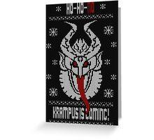 KRAMPUS IS COMING!- Krampus ugly Christmas Greeting Card