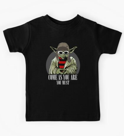 Come As You Are You Must Kids Tee