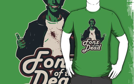Fonz of the Dead by moysche
