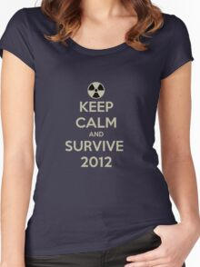 Keep Calm And Survive 2012 Women's Fitted Scoop T-Shirt