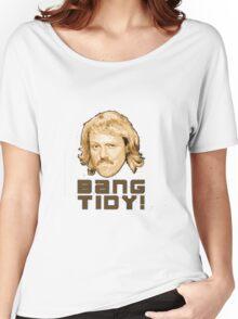 Keith Lemon- Bang Tidy Women's Relaxed Fit T-Shirt