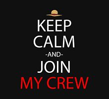 one piece keep calm and join my crew anime manga shirt Unisex T-Shirt